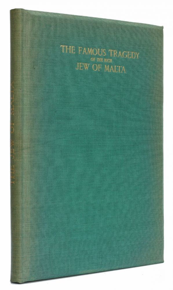 The Famous Tragedy of the Rich Jew of Malta. Christopher Marlowe.