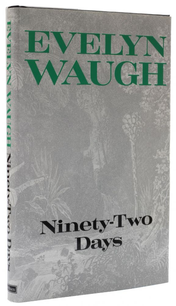 Ninety-Two Days. Evelyn Waugh.