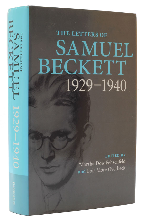 The Letters of Samuel Beckett. Volume 1: 1929-1940. Samuel Beckett.