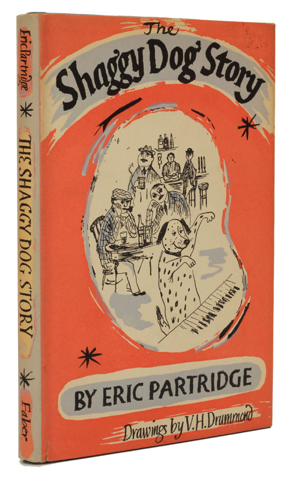 The 'Shaggy Dog' Story. Eric Partridge.