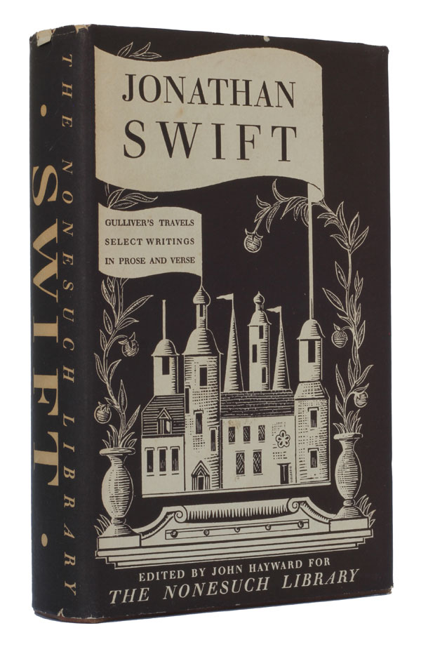 Gulliver's Travels and Selected Writings in Prose & Verse (The Nonesuch Compendious Series). Jonathan Swift.