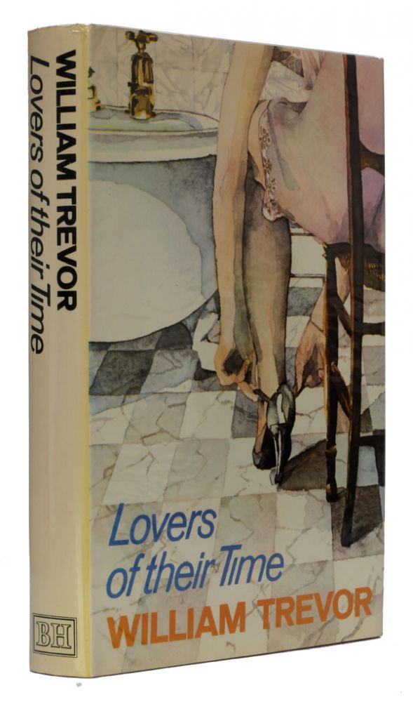 Lovers of their Time and Other Stories. William Trevor.