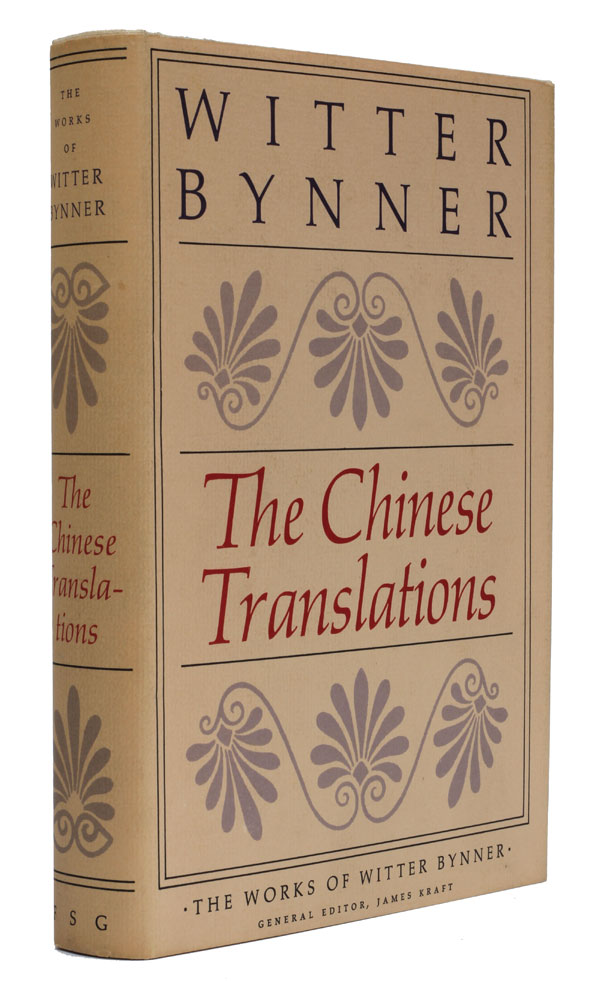 The Chinese Translations. Walter Bynner.