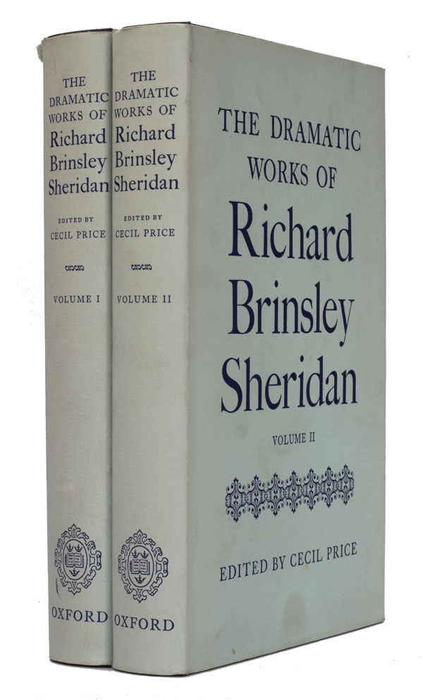 The Dramatic Works of Richard Brinsley Sheridan. Richard Brinsley Sheridan.
