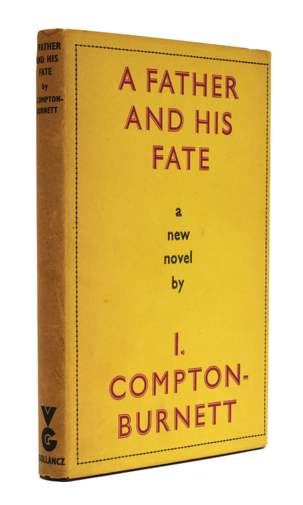 A Father and his Fate. Ivy Compton-Burnett.