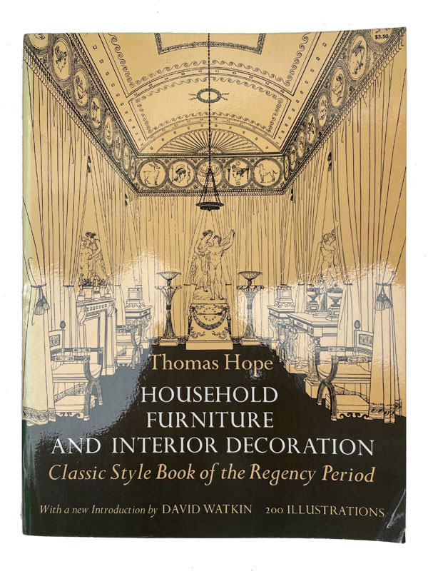 Household Furniture and Interior Decoration. Thomas Hope.