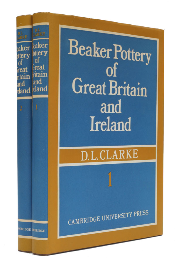 Beaker Pottery of Great Britain and Ireland. D. L. Clarke.