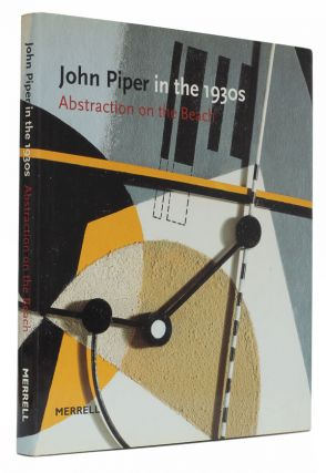 John Piper in the 1930s. David Fraser Jenkins, Frances Spalding