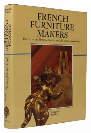 French Furniture Makers. Alexandre Pradere