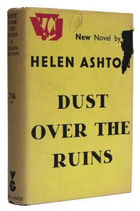 Dust over the Ruins. Helen Ashton