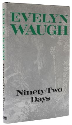 Ninety-Two Days. Evelyn Waugh