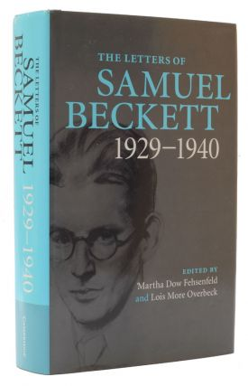 The Letters of Samuel Beckett. Volume 1: 1929-1940. Samuel Beckett