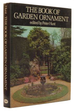 The Book of Garden Ornament. Peter Hunt