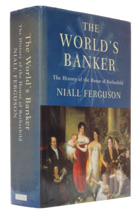 The World's Banker. Niall Ferguson