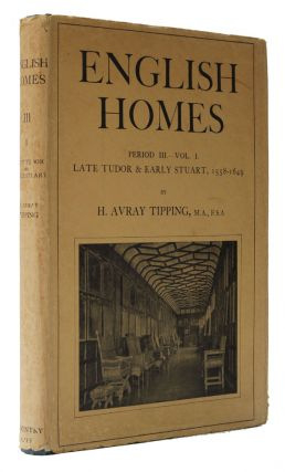 English Homes. H. Avray Tipping