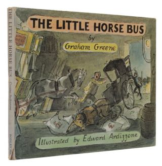The Little Horse Bus. Graham Greene