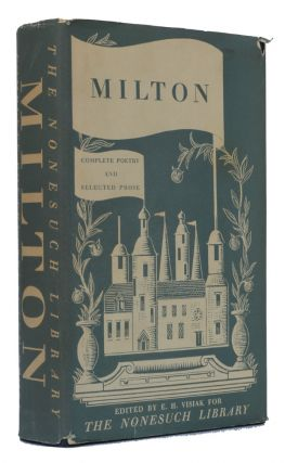Complete Poetry & Selected Prose (The Nonesuch Press Compendious Series). John Milton