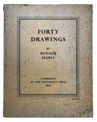 Forty Drawings. Ronald Searle