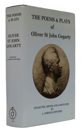 The Poems & Plays of Oliver St John Gogarty. Oliver St John Gogarty