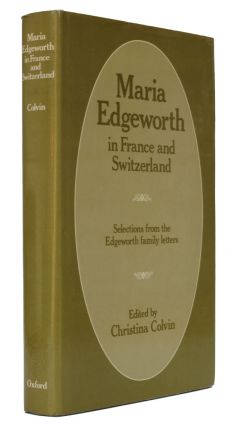 Maria Edgeworth in France and Switzerland. Maria Edgeworth