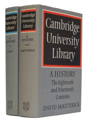 Cambridge University Library - A History. J. C. T. Oates, David McKitterick