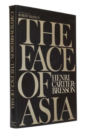 The Face of Asia. Henri Cartier-Bresson