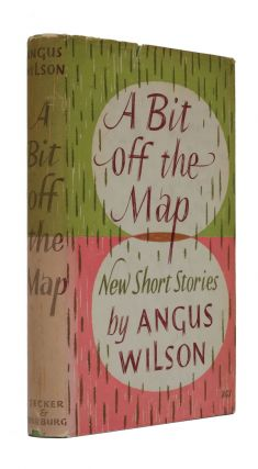 A Bit off the Map and other stories. Angus Wilson