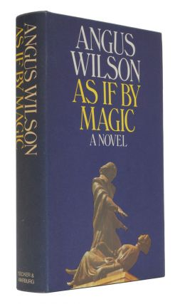 As If By Magic. Angus Wilson