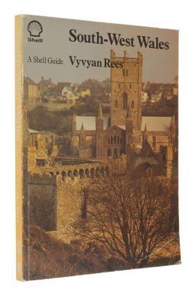 South-West Wales. Vyvyan Rees