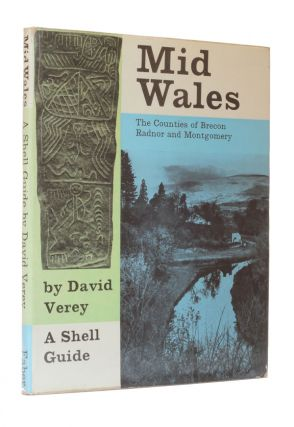 Mid Wales - The Counties of Brecon, Radnor and Montgomery. David Verey