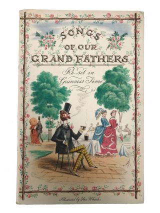 Songs of Our Grandfathers. Ronald Barton, Robert Bevan, Dorothy L. Sayers
