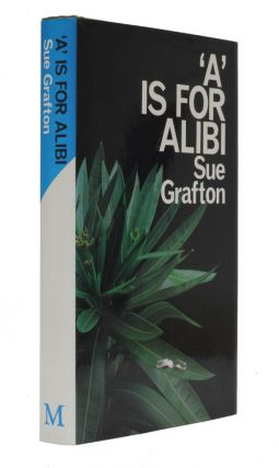 'A' is for Alibi. Sue Grafton