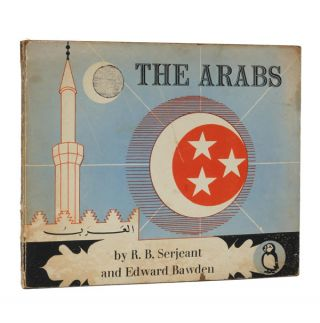 The Arabs. R. B. Serjeant, Edward Bawden