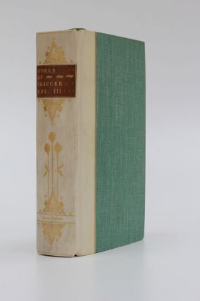 The Poetical Works of Geoffrey Chaucer. Volume III The Canterbury Tales. Geoffrey Chaucer