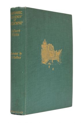 The Natural History & Antiquities of Selborne in the County of Southampton. Gilbert White
