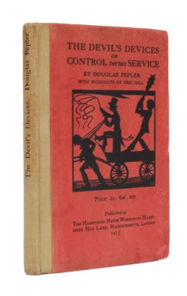 The Devil's Devices or Control versus Service. Douglas Pepler, Eric Gill