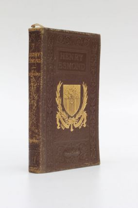The History of Henry Esmond, Esq. William Makepeace Thackeray