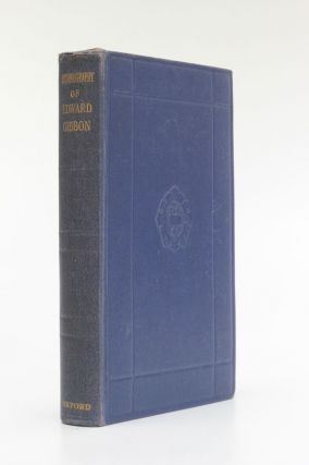 The Autobiography of Edward Gibbon. Edward Gibbon