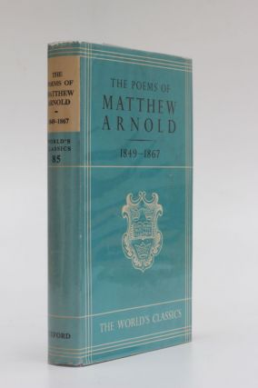 The Poems of Matthew Arnold 1849-1867. Matthew Arnold