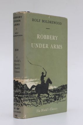Robbery Under Arms. Rolf Boldrewood